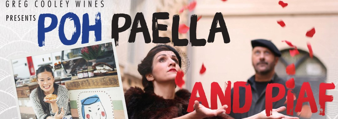 Greg Cooley Wines presents Poh Paella and Piaf - Sunday 1st October